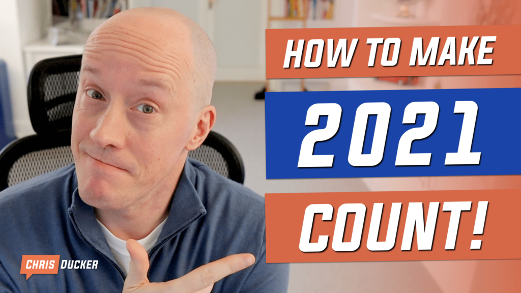 How to Make 2021 Your Best Year Yet
